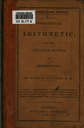 Intellectual Arithmetic: Upon the Inductive Method of Instruction, Part 1