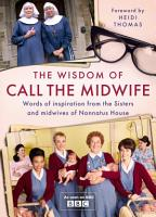 The Wisdom of Call The Midwife PDF