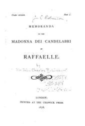 Memoranda on the Madonna Dei Candelabri of Raffaelle: Part 2