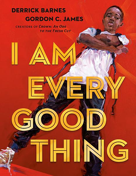 Download I Am Every Good Thing Book