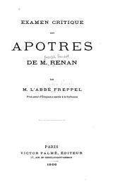 Examen critique des Apotres de M. Renan: Volume1,Numéro10