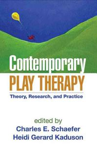 Contemporary Play Therapy Book