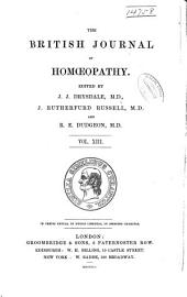 The British Journal of Homoeopathy: Volume 13