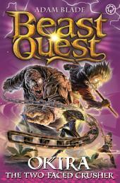 Beast Quest: Okira the Crusher: Book 3