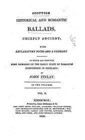 Scottish historical and romantic ballads: chiefly ancient