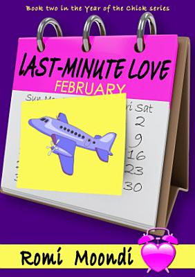 Last Minute Love  Year of the Chick series