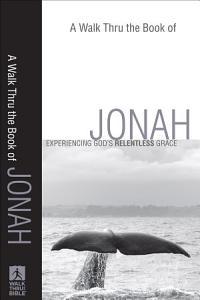 Walk Thru the Book of Jonah  A Book