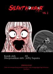 Silent Horror Volume 2 (Indonesian)