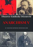 Discover Entdecke Decouvrir Anarchism V PDF