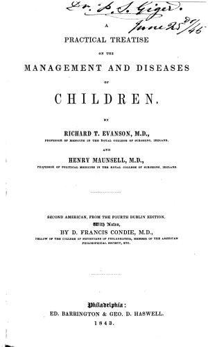 A Practical Treatise on the Management and Diseases of Children