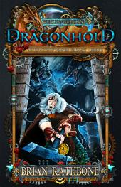 Dragonhold: Book 8 of the Godsland Young Adult Fantasy Series