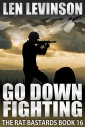 Go Down Fighting