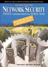 Network Security: Private Communications in a Public World, Edition 2