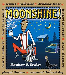 The Joy of Moonshine Book