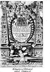 Electorum symbolorum et parabelarum historica. rum syntagmata ex Horo. Clemente, Epiphanio et aliis cum notis et observationibus: Volume 1