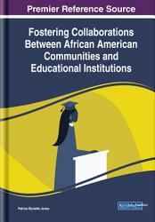 Fostering Collaborations Between African American Communities and Educational Institutions PDF