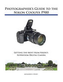Photographer s Guide to the Nikon Coolpix PDF