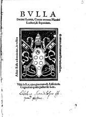 Bvlla Decimi Leonis, Contra errores Martini Lutheri, & sequacium