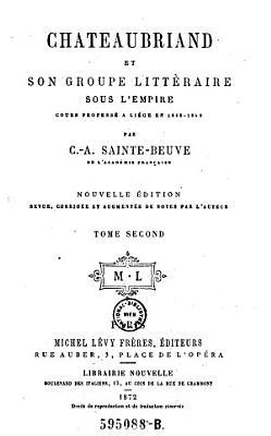 Chateaubriand Et Son Groupe Litterair Sous L Empire PDF