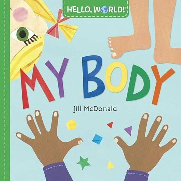 Download Hello  World  My Body Book