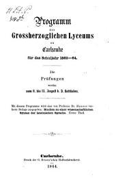 Programm des Grossherzoglichen Lyceums zu Karlsruhe: für das Schuljahr ... 1863/64