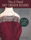 Download Mix and Match to Design Your Own Sweaters Book