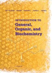 Introduction to General, Organic and Biochemistry: Edition 11