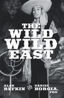 The Wild  Wild East PDF