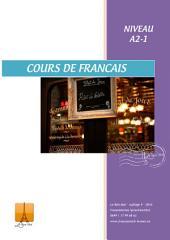 Französisch Lernbuch Anfänger - Niveau A2-1: Nach der Naturmethode