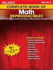 Milliken s Complete Book of Math Reproducibles   Grade 6 PDF
