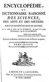 Encyclopédie ou Dictionnaire raisonné des sciences, des arts et des métiers: Volume2