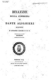Bellezze della commedia di Dante Alighieri: dialoghi. Inferno, Volume 1