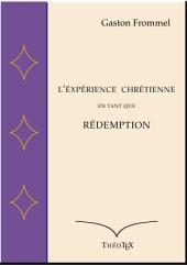 L'expérience chrétienne en tant que Rédemption