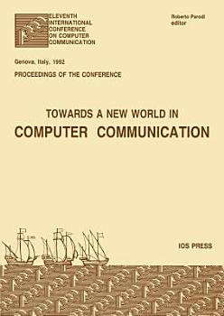 Towards a New World in Computer Communication PDF
