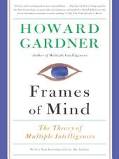 Frames of Mind: The Theory of Multiple Intelligences, Edition 3