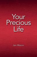Download Your Precious Life Book