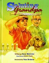 Saluting Grandpa: Celebrating Veterans and Honor Flight