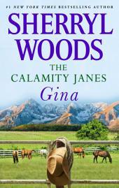 The Calamity Janes: Gina