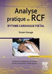 Analyse pratique du RCF: Rythme cardiaque fœtal, Édition 2
