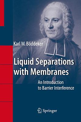 Liquid Separations with Membranes