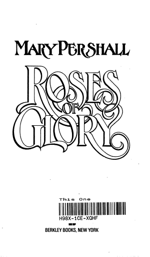 Roses of Glory