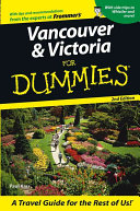 Vancouver & Victoria For Dummies