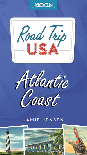 Road Trip USA  Atlantic Coast