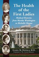 The Health of the First Ladies PDF