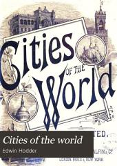 Cities of the world: Volume 1