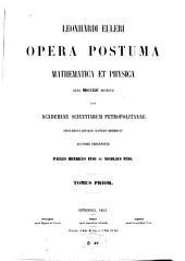Opera postuma mathematica et physica anno 1844 detecta: Volume 1