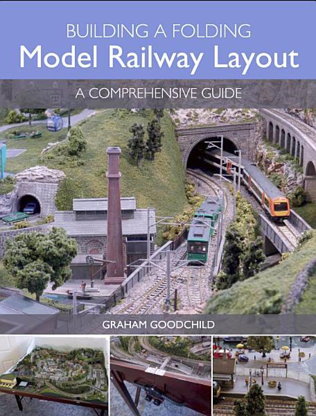 Building a Folding Model Railway Layout