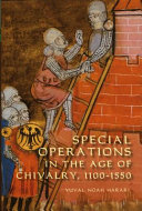 Special Operations in the Age of Chivalry  1100 1550