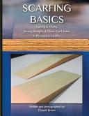 Scarfing Basics