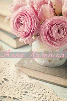The Anna Karenina Companion  Includes Complete Text  Study Guide  Biography  and Character Index PDF